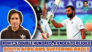 Rohit's Double Hundred, A Knock to Rejoice | South Africans Suffering Badly