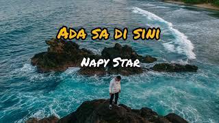 Download lagu Ada Sa Disini Napy Star Mp3