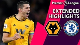 Wolves v. Chelsea I PREMIER LEAGUE EXTENDED HIGHLIGHTS I 12/5/18 I NBC Sports