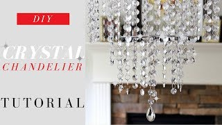 DIY Crystal Chandelier Tutorial | Elegance For ONLY $20.