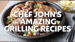 Chef John's Most Amazing Grilling Recipes