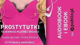 Prostytutki. Tajemnice płatnej miłości. Magda Mieśnik, Piotr Mieśnik. Audiobook PL