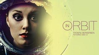 Thomas Bergersen - In Orbit (feat. Cinda M.)