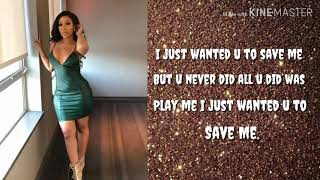 K. Michelle   Save Me (Lyrics)