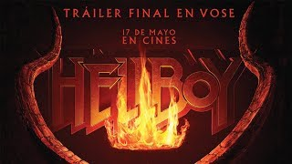 HELLBOY - Tráiler final vose