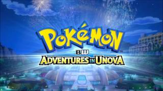 Pokemon BW Adventures In Unova Full Theme Song