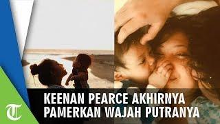 Keenan Pearce Akhirnya Pamerkan Wajah Putranya