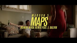 Maroon 5 - Maps (Rumba Whoa Remix) Feat. J Balvin (Official Video)