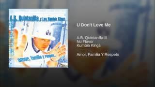 U Don't Love Me