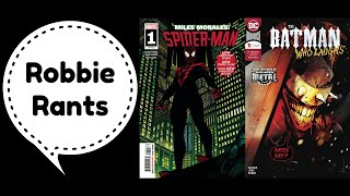 Weekly Comic Book Review 12/12/18 - Robbie Rants #249