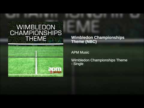 Wimbledon Championships Theme (NBC) (Song) by APM Music and Keith Mansfield