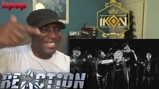 iKON - 이리오너라(ANTHEM) M/V - REACTION!