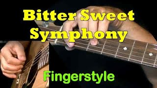 The Verve - Bitter Sweet Symphony: Fingerstyle Guitar Cover + TAB by GuitarNick