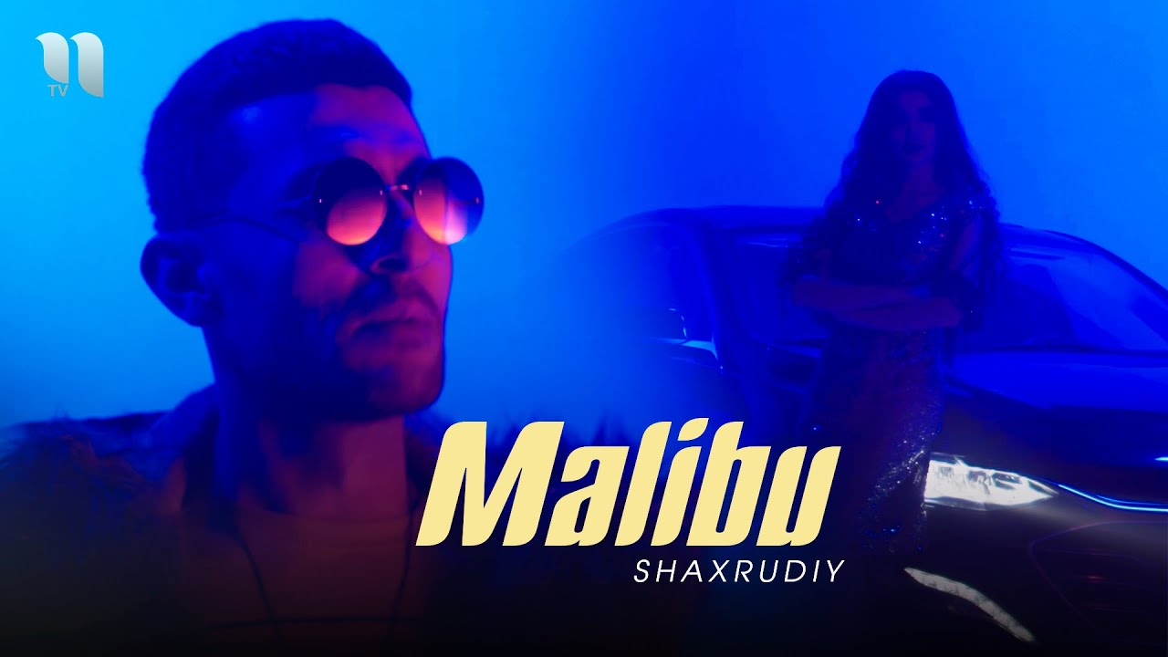 Shaxrudiy - Malibu (Official Video)