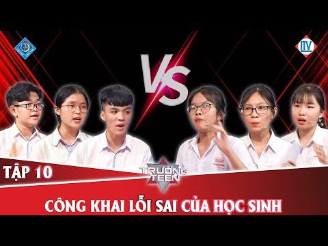 Trường teen 2020 Tập 10 | THPT Thực hành Sư Phạm - Cần Thơ vs THPT chuyên Lương Thế Vinh - Đồng Nai