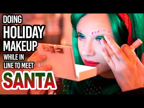 I Do Holiday Makeup While In Line To Meet Santa