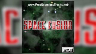 FDT Space Fusion - Drumless (www.FreeDrumlessTracks.net)