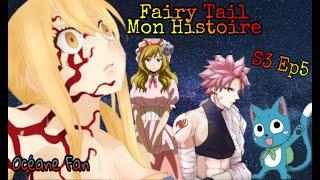 Fanfiction Fairy Tail Mon Histoire S3 Ep5