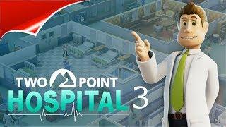 Two Point Hospital 3 Нужно второй госпиталь
