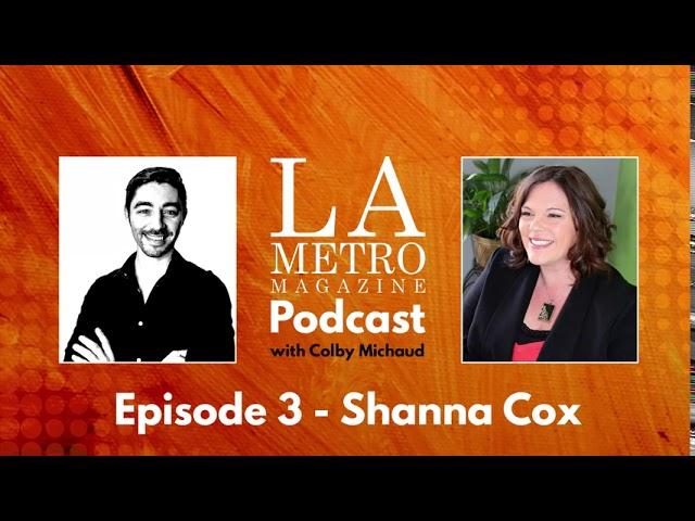 Episode 3 – Shanna Cox