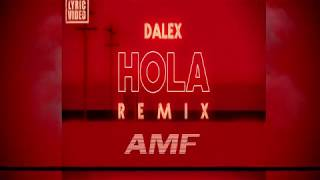 Hola x Imaginate AMF Remix