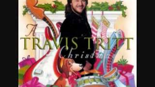 Travis Tritt - I Heard The Bells On Christmas Day (Loving Time of the Year)