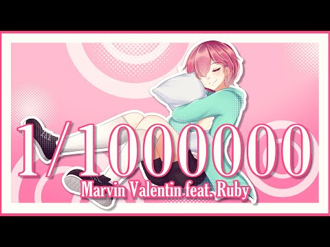 【Ruby】1/1000000【Original  Song】
