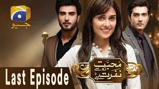 Mohabbat Tum Se Nafrat Hai - Last Episode 29 | Har Pal Geo