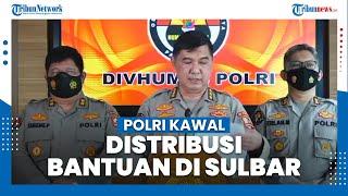 Antisipasi Penjarahan, Polri Perintahkan 4 Polres Turun Tangan Kawal Distribusi Bantuan di Sulbar