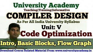 L49:Code Optimization in Compiler Design , Basic Blocks, Flow Graph by University Academy