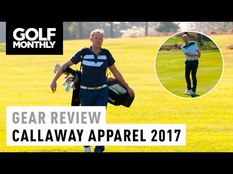 Callaway Golf Apparel 2017 Review