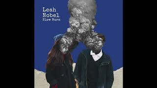 "Leah Nobel   ""Slow Burn"" (Official Audio)"