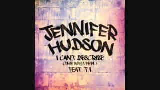 Jennifer Hudson I Can't Describe The Way I Feel 2013