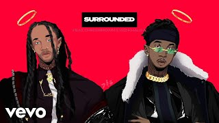 MihTy, Jeremih, Ty Dolla $ign   Surrounded (Audio) Ft. Chris Brown, Wiz Khalifa