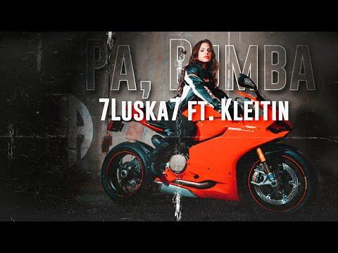 7Luska7 - Pá, Bumba ft. Kleitin (Prod. Razy)