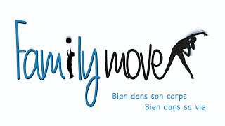 preview picture of video 'Family Move - Salle de sport pour toute la famille'