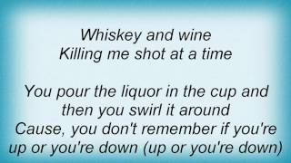 311 - Whiskey And Wine Lyrics