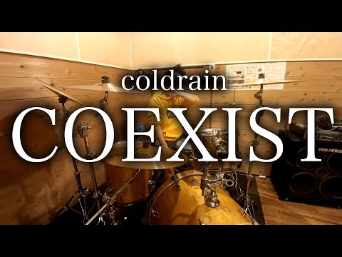 Coldrain/COEXIST 【drum Cover】
