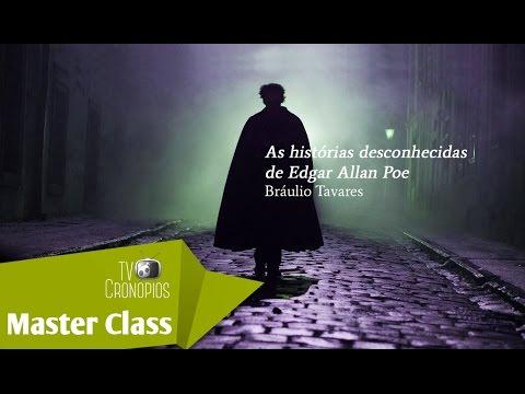 As histórias desconhecidas de Edgar Allan Poe por Bráulio Tavares