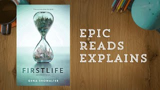 Epic Reads Explains | Firstlife by Gena Showalter | Book Trailer