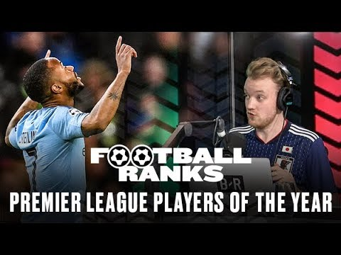 4427262a4c6 B R Football Ranks... The Premier League Players of the Year 2018 19 ...
