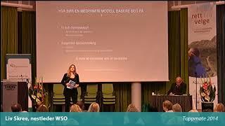Toppmøte 2014 – Liv Skree