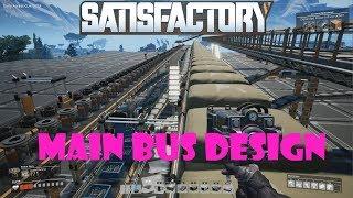 Satisfactory - Main Bus Design - Factory Logistics and Organization Tutorial
