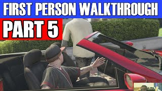GTA 5 First Person Gameplay Walkthrough Part 5 - EPIC RESCUE MISSION!  | GTA 5 First Person