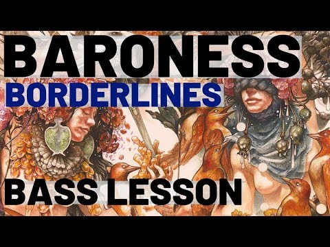 "Bass Lesson: ""Borderlines"" by Baroness"
