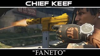 "GTA 5 : Chief Keef  ""Faneto"" (Music Video)"