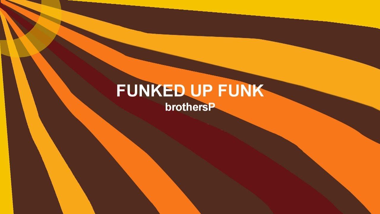 Funked Up Funk