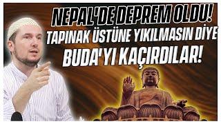 Nepal'de deprem oldu, tapınak üstüne yıkılmasın diye Buda'yı kaçırmışlar! (Müşrik kafası!) Kerem