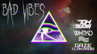 Tom Budin X WHTKD   Bad Vibe [Future House Music Free Download]