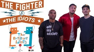 The Brilliant Idiots - The Fighter and The Idiots (Feat. Brendan Schaub)
